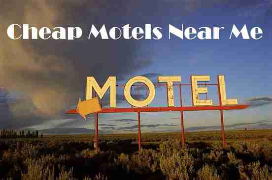 Cheap Motels Near Me