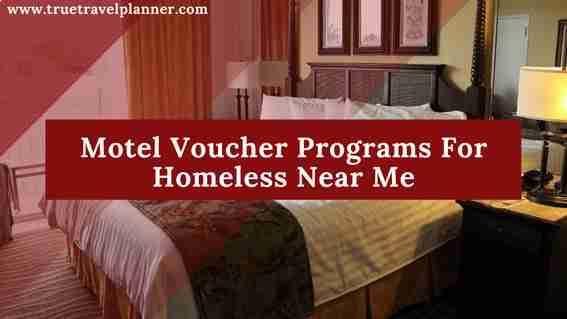 Motel Voucher Programs For Homeless Near Me